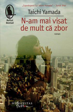 N-AM MAI VISAT DE MULT CA ZBOR