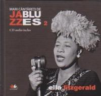JAZZ SI BLUES 2 CARTE+CD - ELLA FITZGERALD