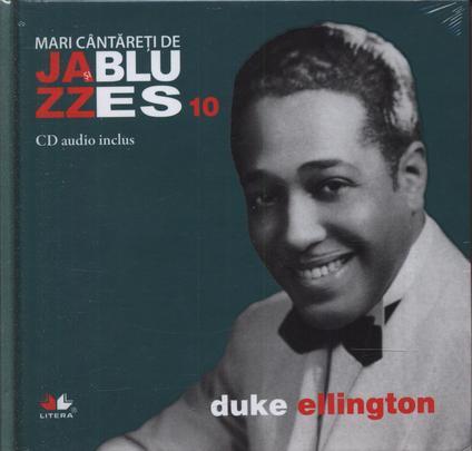 JAZZ SI BLUES 10 CARTE+CD - DUKE ELLINGTON