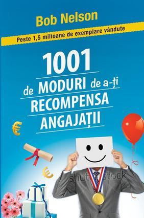 1001 MODURI DE RECOMPENSARE A ANGAJATILOR