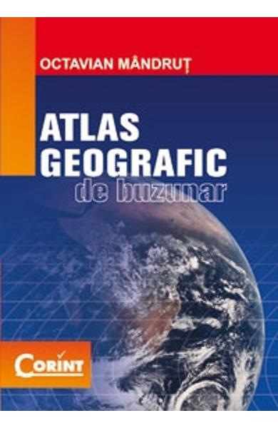 ATLAS GEOGRAFIC DE BUZUNAR EDITIA 2013