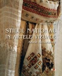 ALBUM - STILUL NATIONAL IN ARTELE VIZUALE. ARTELE DECORATIVE - LB. ROMANA