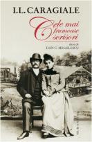 I.L. CARAGIALE: CELE MAI FRUMOASE SCRISORI EDITIE 2013
