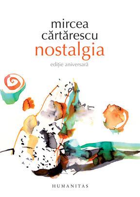NOSTALGIA - EDITIA ANIVERSARA