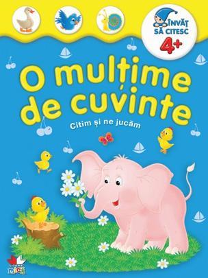 O MULTIME DE CUVINTE +4 ANI. CITIM SI NE JUCAM