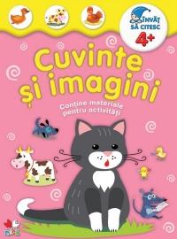 CUVINTE SI IMAGINI +4 ANI. CONTINE MATERIALE PENTRU ACTIVITATI