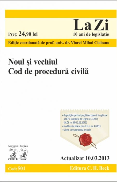 NOUL SI VECHIUL COD DE PROCEDURA CIVILA LA ZI COD 501 (ACTUALIZARE 10.03.2013)