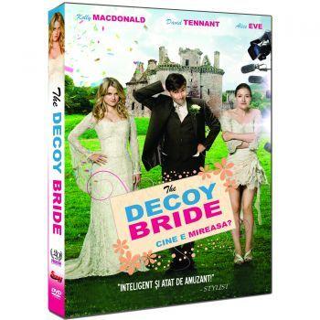 CINE E MIREASA?-THE DECOY BRIDE
