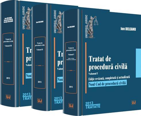 TRATAT DE PROCEDURA CIVILA VOLUMUL 1 + 2 + 3
