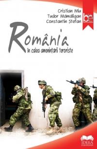 ROMANIA IN CALEA AMENINTARII TERORISTE