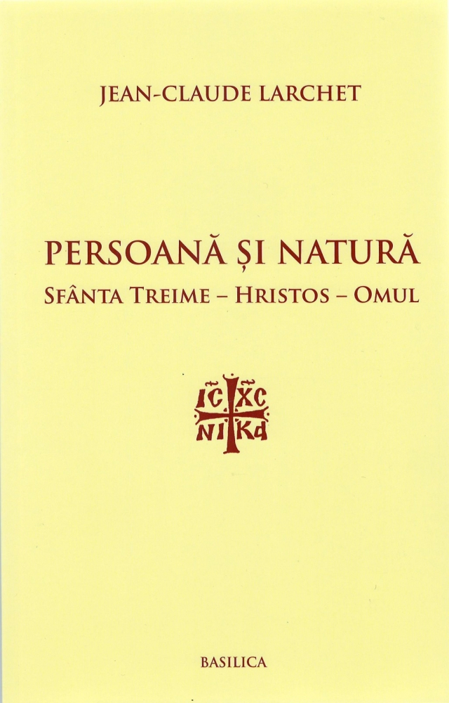 PERSOANA SI NATURA, SFANTA TREIME-HRISTOS-OMUL