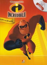 DISNEY AUDIOBOOK. INCREDIBILII CARTE + CD
