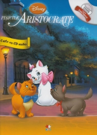 DISNEY AUDIOBOOK. PISICILE ARISTOCRATE CARTE + CD