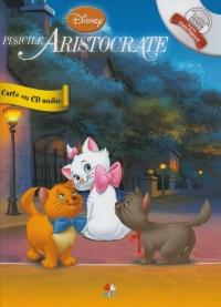 DISNEY AUDIOBOOK. PISICILE ARISTOCRATE CARTE + CD