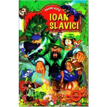 PAGINI ALESE-IOAN SLAVICI