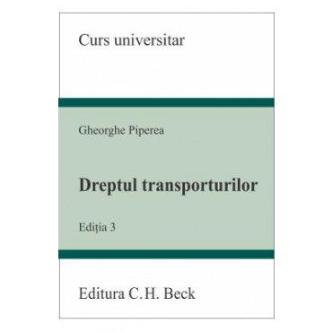 DREPTUL TRANSPORTURILOR EDITIA 3