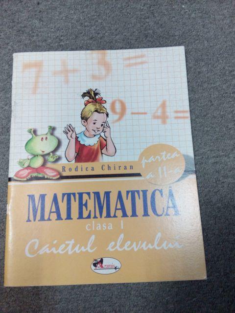 Matematica caiet clasa I semestrul II