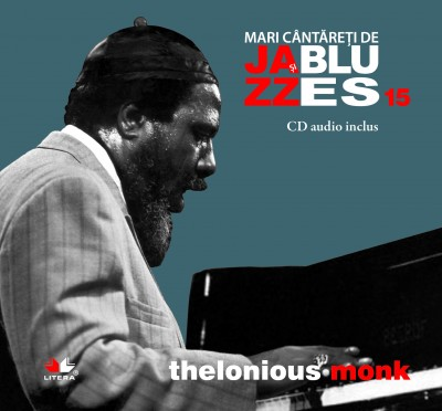 JAZZ SI BLUES. THELONIOUS MONK VOLUMUL 15