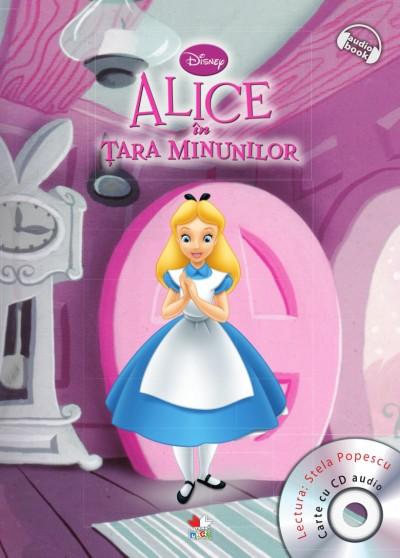 DISNEY AUDIOBOOK. ALICE IN TARA MINUNILOR CARTE + CD