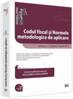 CODUL FISCAL SI NORMELE METODOLOGICE DE APLICARE