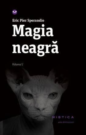 MAGIA NEAGRA VOLUMUL I