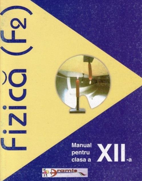 Fizica, Cl.12, F2 ., ***
