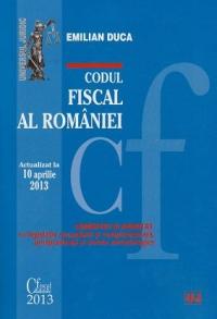 CODUL FISCAL AL ROMANIEI. COMENTAT SI ADNOTAT