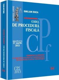 CODUL DE PROCEDURA FISCALA. ACTUALIZAT 27 MARTIE 2013