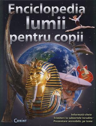 ENCICLOPEDIA LUMII PENTRU COPII 2013