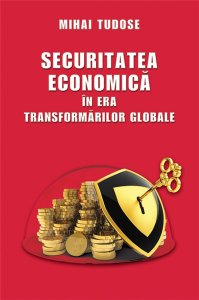 SECURITATEA ECONOMICA IN ERA TRANSFORMARILOR GLOBALE