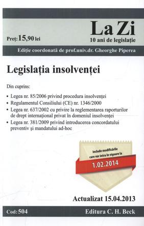 Legislatia insolventei LA ZI COD 504 (actualizare 15.04.2013