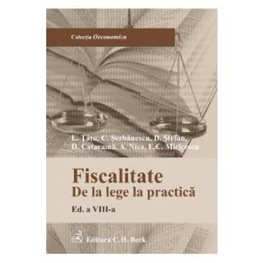 FISCALITATE DE LA LEGE LA PRACTICA EDITIA 8