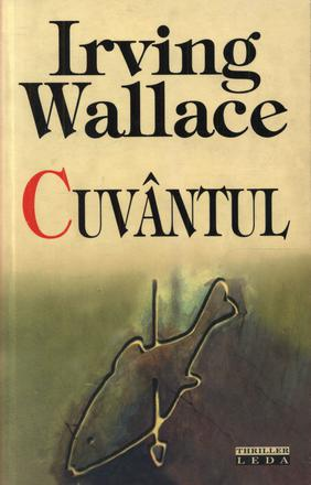 Cuvantul, Irving Wallace