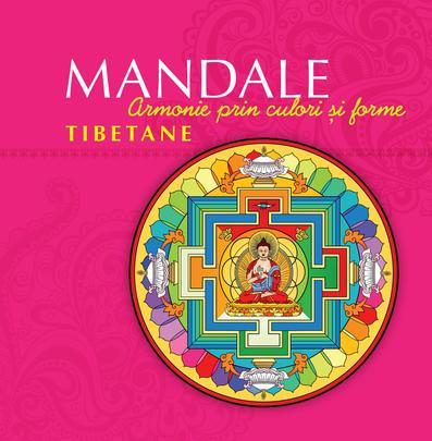 MANDALE TIBETANE EDITIA 2