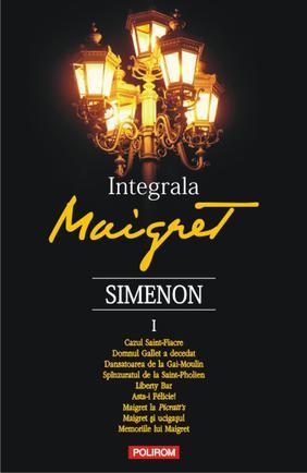 INTEGRALA MAIGRET VOLUMUL 1
