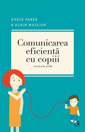COMUNICAREA EFICIENTA CU COPIII EDITIA 4