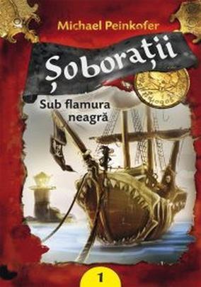 SUB FLAMURA NEAGRA - SOBORATII, VOLUMUL 1