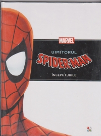 UIMITORUL SPIDERMAN. INCEPUTURILE-ORIGINS