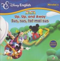 DISNEY ENGLISH. SUS, SUS, TOT MAI SUS