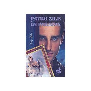 PATRU ZILE IN PARADIS