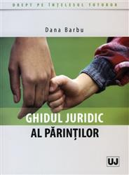 GHIDUL JURIDIC AL PARINTILOR