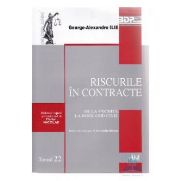 RISCURILE IN CONTRACTE DE LA VECHIUL LA NOUL COD CIVIL