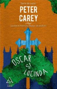 OSCAR SI LUCINDA, PETER CAREY