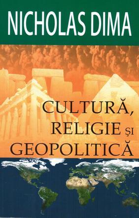 CULTURA, RELIGIE SI GEOPOLITICA