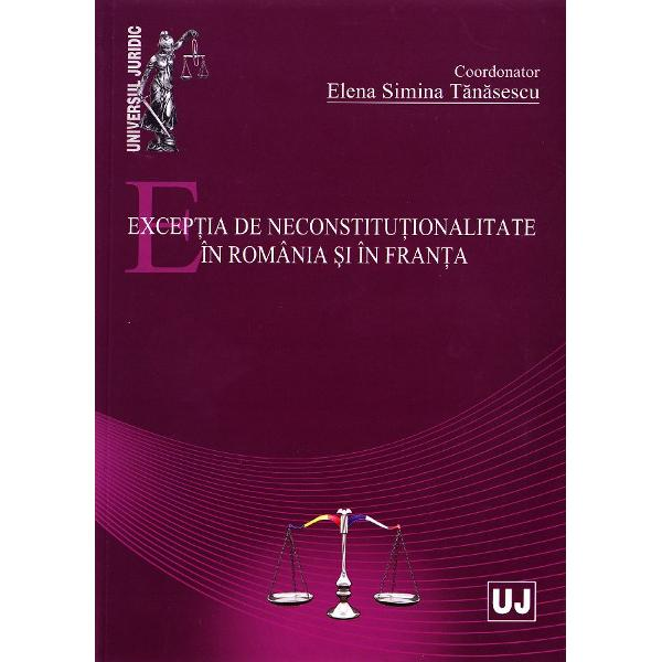 EXCEPTIA DE NECONSTITUTIONALITATE IN ROMANIA SI IN FRANTA