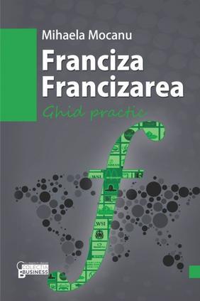 FRANCIZA FRANCIZAREA. GHID PRACTIC