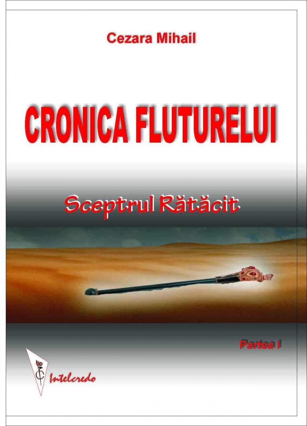CRONICA FLUTURELUI. SCEPTRUL RATACIT