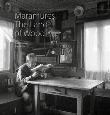 Maramures tara lemnului -engleza - Florin Andreescu