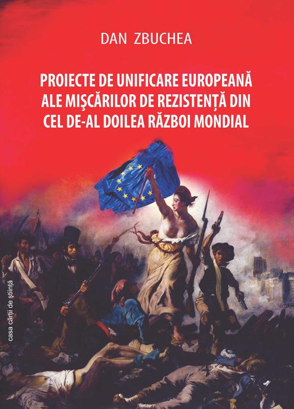 PROIECTE DE UNIFICARE EUROPEANA