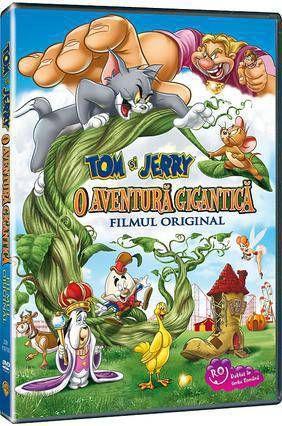 TOM SI JERRY: O AVENTURA GIGANTICA